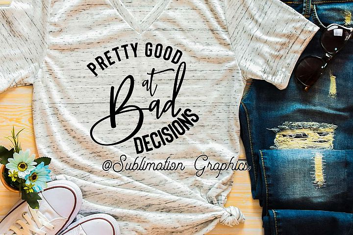 Bad Decisions SVG/PNG