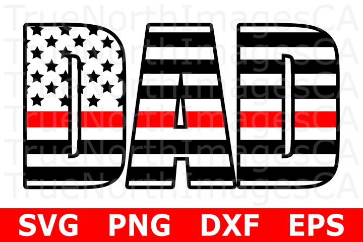 Dad Thin Red LIne Flag - An Occupation SVG Cut File