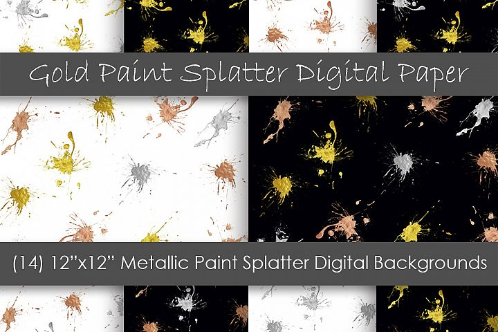 Paint Splatter Digital Papers - Metallic Paint Backgrounds