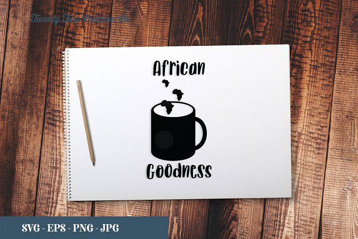 African Goodness - SVG, EPS, PNG, JPG