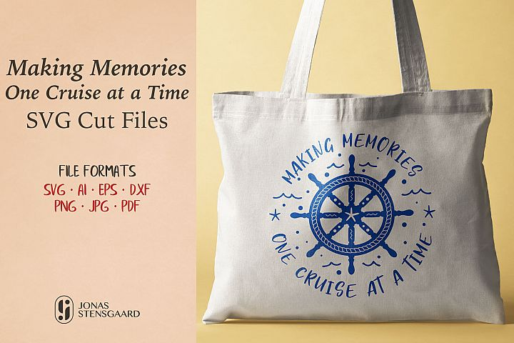 Making Memories One Cruise at a Time Quote SVG Cut Files