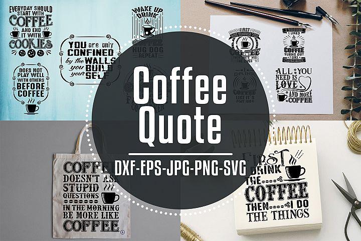 Coffee Quotes Cricut V6 Black