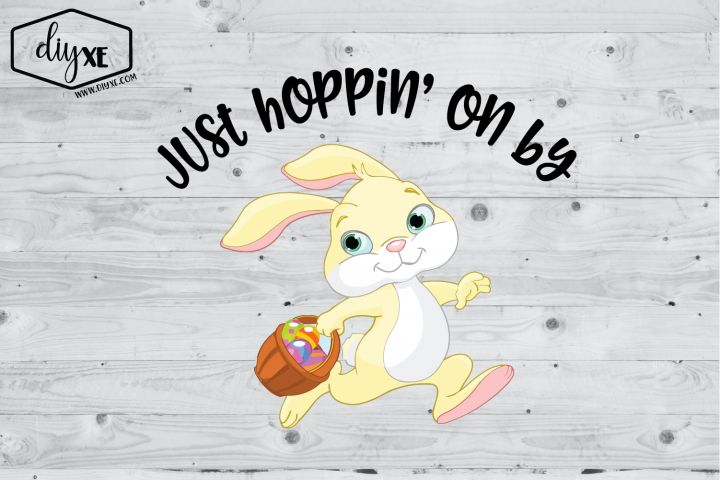 Just Hoppin On By - Easter Sublimation Graphic