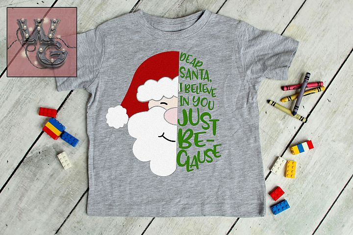 Dear Santa Just BeCLAUSe SVG DXF PNG JPEG Comm