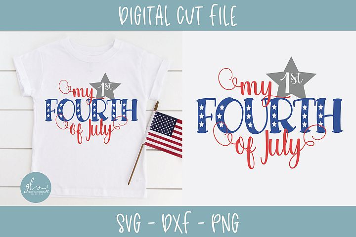 My 1st Fourth Of July - SVG Cut File