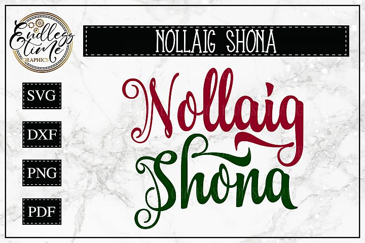 Nollaig Shona SVG- Merry Christmas in Irish