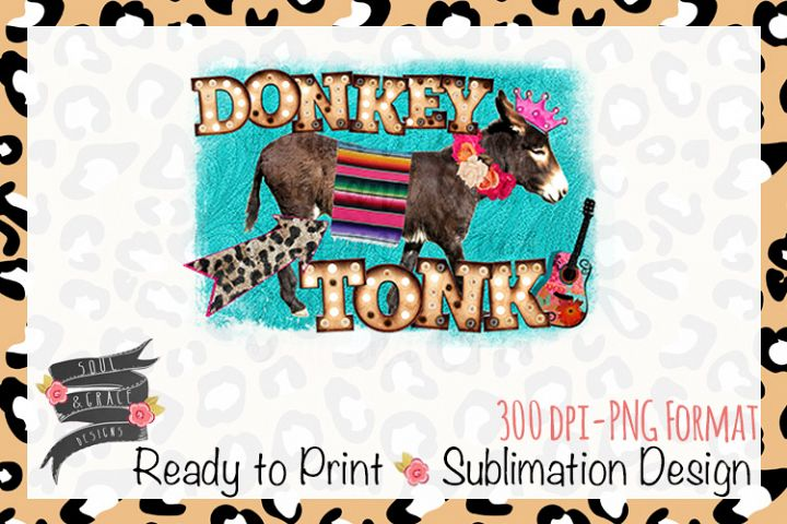 Donkey Tonk Boho Sublimation Design