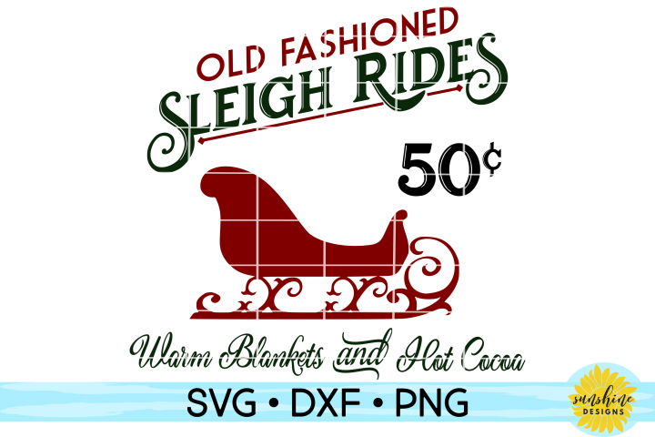 OLD FASHIONED SLEIGH RIDES | CHRISTMAS SIGN SVG DXF PNG