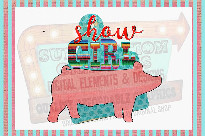 Show Pig Girl Sublimation Digital Download
