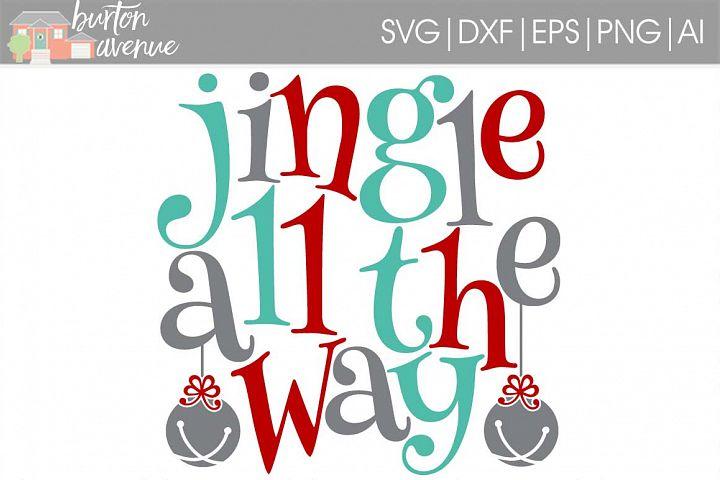 Jingle all the Way SVG File