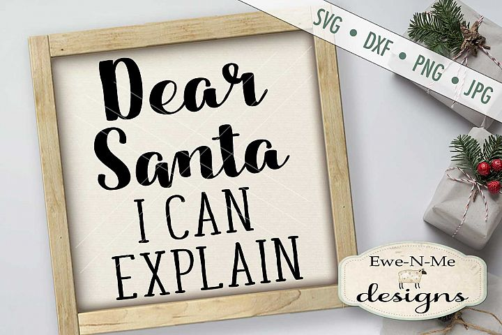 Dear Santa I can Explain Christmas SVG DXF Files