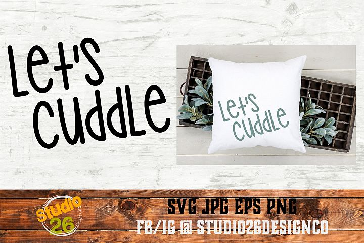 Lets Cuddle - SVG PNG EPS