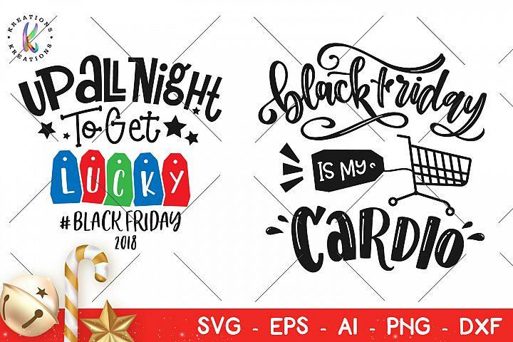 Christmas svg Black friday is my cardio svg