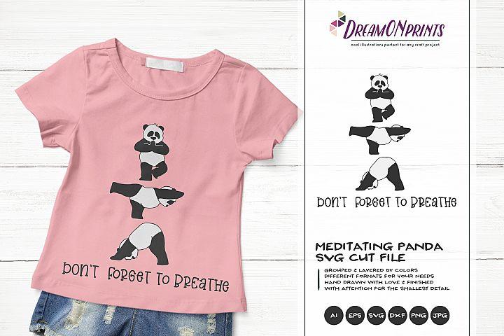 Dont Forget to Breathe | Yoga Panda Bear SVG | Funny Panda
