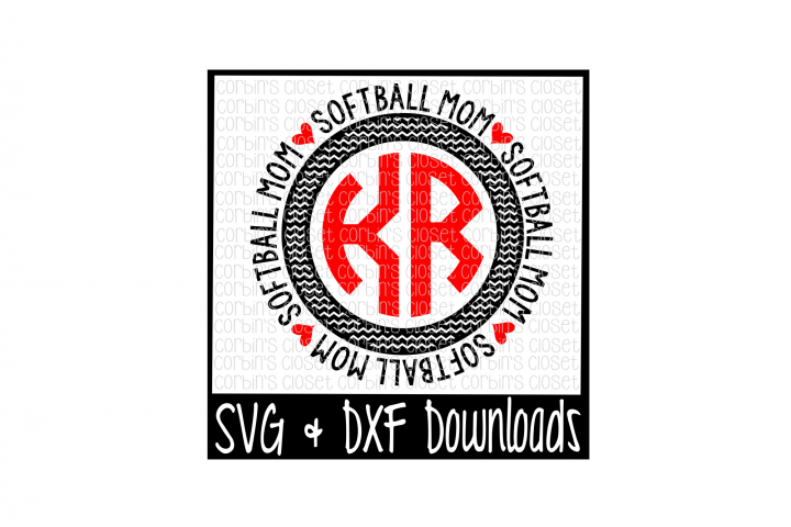 Softball Mom SVG * Softball Mom Circle Monogram Cut File