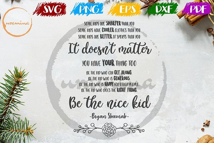 Be The Nice Kid Kids Room SVG PDF PNG