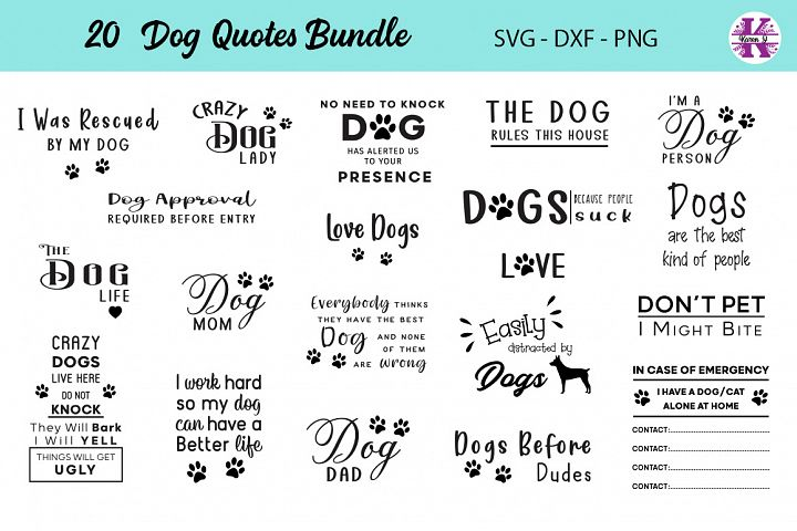 20 Dog Quotes Bundle - SVG DXF PNG - For Crafters