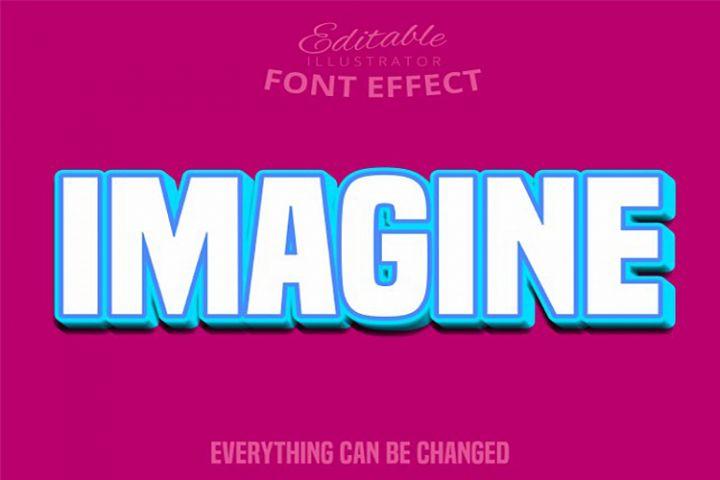Imagine text, editable text effect