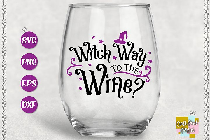 Funny Halloween Svg, Witch Way To The Wine, Halloween Svg