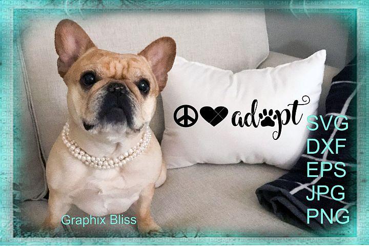 Peace Love Adopt SVG Digital File