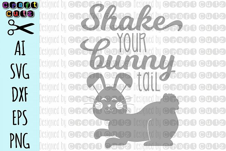Shake Your Bunny Tail svg, Cute Easter svg, Spring svg