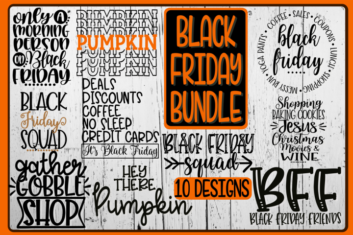 BLACK FRIDAY BUNDLE - 10 Designs Included