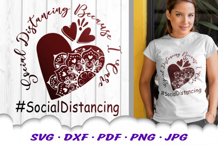 Social Distancing Because I Care Mandala Heart SVG DXF