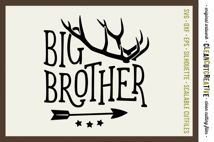 BIG BROTHER cutfile design with antlers and arrow - SVG DXF