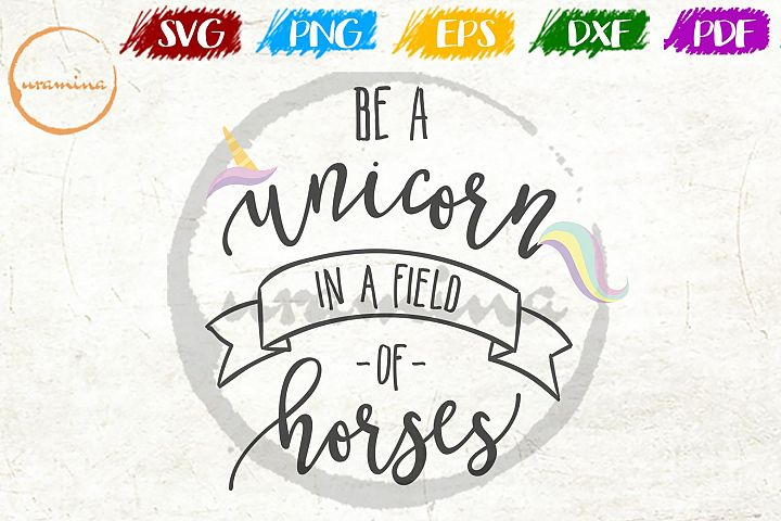 Be A Unicorn Kids Room SVG PDF PNG