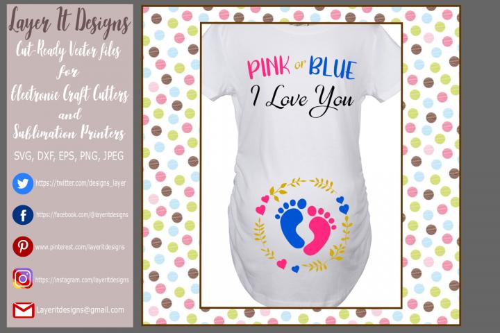 Pink or Blue I love you/ Gender Reveal Designs