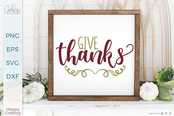Give Thanks - Home Decor Cut File