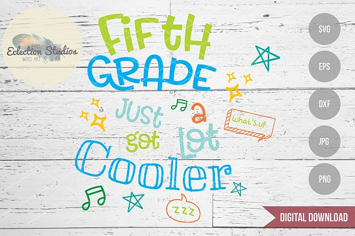 Back to School SVG, Fifth Grade First Day SVG