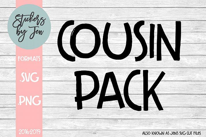 Cousin Pack SVG Cut File
