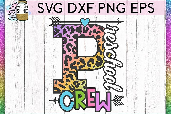 Preschool Crew SVG DXF PNG EPS Cutting Files