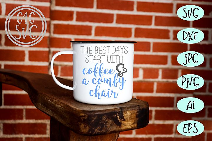 The best days start with coffee SVG, DXF, Ai, PNG