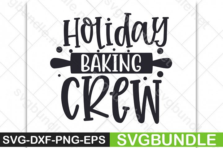 Holiday baking crew|Winter svg|Christmas SVG