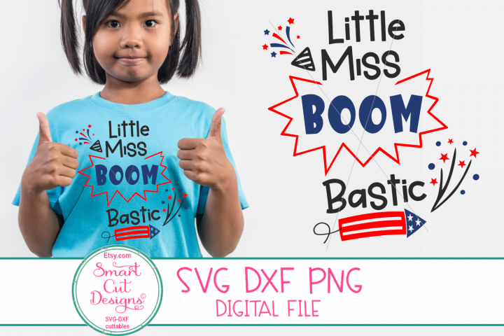 4th Of July SVG, Fireworks SVG, Little Miss Boombastic SVG