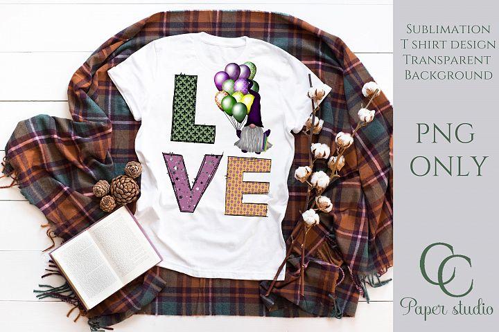 Love Mardi gras gnome sublimation tshirt/mug design