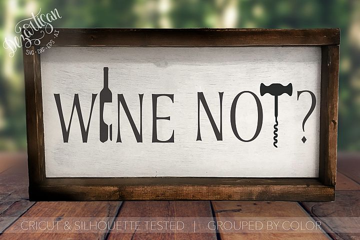 Wine Not? SVG | DXF