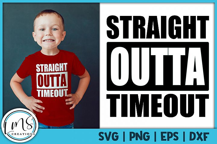 Straight Outta Timeout SVG, PNG, EPS, DXF