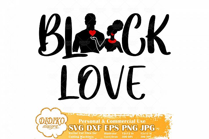 Black Love SVG, Valentine, Black Couple SVG, Afro Woman SVG