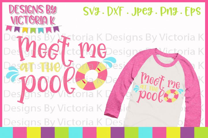 Meet me at the pool, Summer, SVG, DXF, PNG