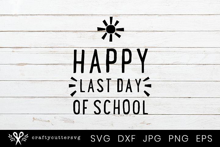 Happy Last Day of School Svg Sun Clipart