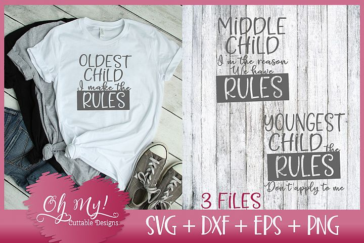 Child Rules - Oldest, Middle, Youngest Child - SVG EPS DXF P
