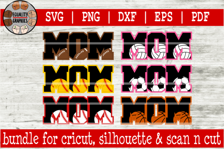 Sports Mom Bundle SVGs | DXF | EPS | PNG