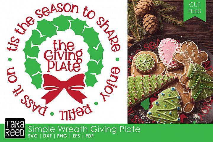 Simple Wreath Giving Plate - Christmas SVG and Cut Files