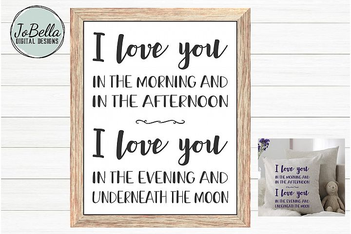 Kids Room SVG & Printable - I Love You In The Morning And...