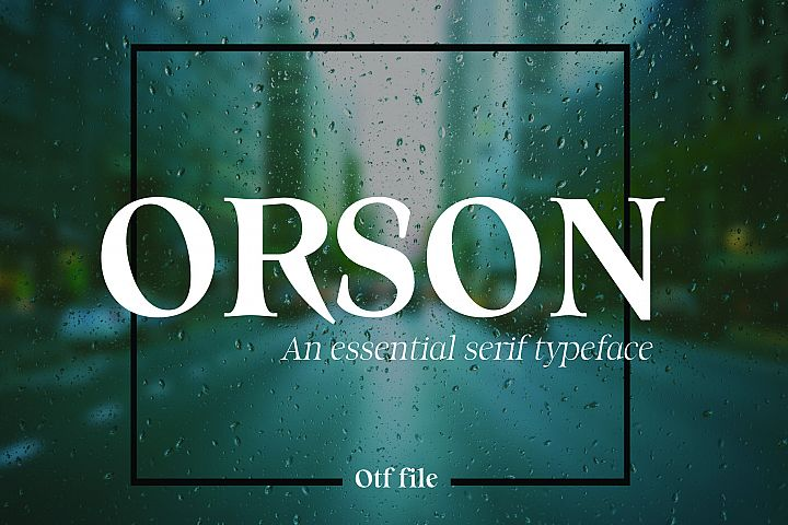 ORSON, An Essential Serif Typeface