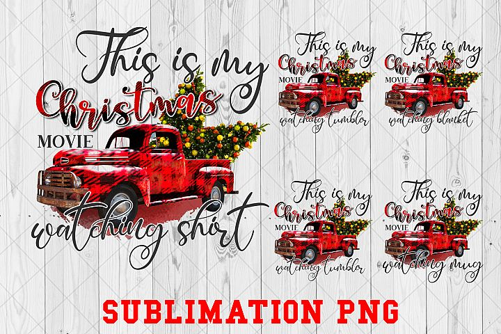 This is my Christmas Movie Watching Bundle Sublimation PNG