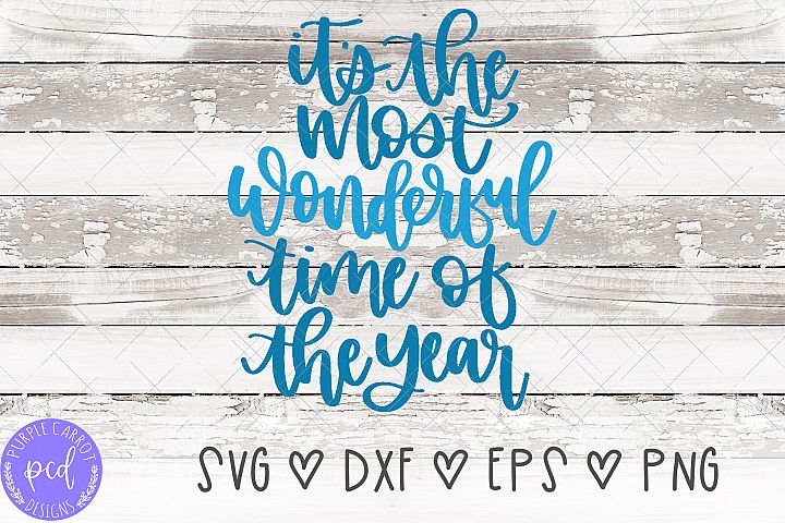 Its The Most Wonderful Time of the Year Hand-Lettered Cut F